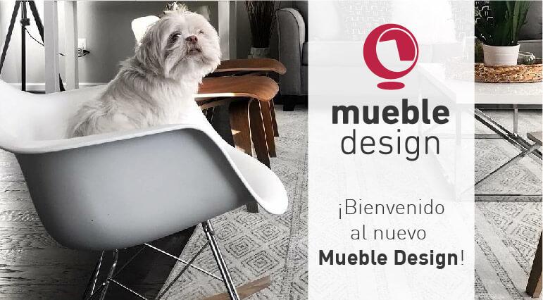 ¡Bienvenido al nuevo Mueble Design!